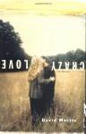 Crazy Love - David Lozell Martin