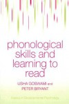Phonological Skills and Learning to Read - Usha Goswami, Peter George