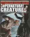 Supernatural Creatures - Anita Ganeri, David West