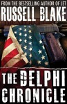 The Delphi Chronicle, Bundle Book 2 & 3 - The Tortoise and the Hare, and Phoenix Rising - Russell Blake