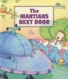 The Martians Next Door - Ron Fontes, Justine Korman Fontes
