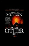 Some Other Time: A Novella - Charlie Morgan