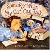 Someday When My Cat Can Talk - Caroline Lazo, Kyrsten Brooker