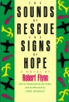 The Sounds of Rescue, the Signs of Hope - Robert Flynn, Fred Erisman