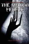 The Shadow People - Chris Bartholomew, Emma Ennis
