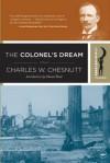 The Colonel's Dream: A Novel (Harlem Moon Classics) - Charles W. Chesnutt
