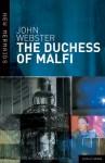 The Duchess of Malfi - John Webster, Brian Gibbons