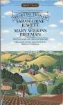 Short Fiction of Sarah Orne Jewett and Mary Wilkins Freeman - Mary E. Wilkins Freeman, Sarah Orne Jewett, Barbara H. Solomon