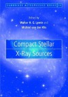 Compact Stellar X-Ray Sources - Walter Lewin