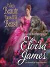 When Beauty Tamed the Beast - Eloisa James, Susan Duerden