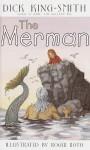 The Merman - Dick King-Smith, Fox Busters Ltd. Staff, Roger Roth