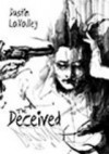 The Deceived - Dustin LaValley