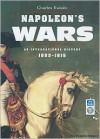Napoleon's Wars: An International History, 1803-1815 - Charles J. Esdaile, Simon Prebble