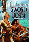 Sword-Born (Tiger and Del#5) - Jennifer Roberson