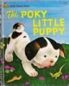 A Little Golden Book: The Poky Little Puppy - Janette Sebring Lowrey, Tenggren. Gustaf