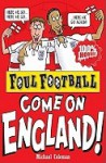 Come On England! (Foul Football) - Michael Coleman, Mike Phillips