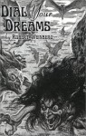 Dial Your Dreams: & Other Nightmares - Robert E. Weinberg, Richard Gilliam