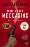 Another Man's Moccasins - Craig Johnson