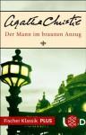 Der Mann im braunen Anzug: Roman (Fischer Klassik PLUS) (German Edition) - Margret Haas, Agatha Christie