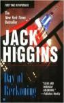 Day of Reckoning - Jack Higgins