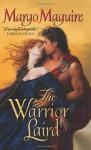 The Warrior Laird - Margo Maguire