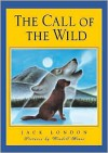 The Call of the Wild - Jack London, Wendell Minor