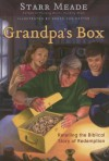 Grandpa's Box: Retelling the Biblical Story of Redemption - Starr Meade, Bruce Van Patter