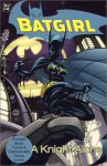 Batgirl, Vol. 2: A Knight Alone - Kelley Puckett, Damion Scott, Coy Turnbull