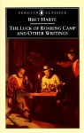 The Luck of Roaring Camp and Other Writings - Bret Harte, Gary Scharnhorst