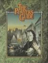 The Player's Guide - Bill Bridges, Graeme Davis, Frank J. Frey, III, Andrew C. Greenberg