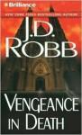 Vengeance in Death - J.D. Robb, Susan Ericksen