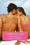 Forbidden Boy - Hailey Abbott