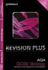 Revision Plus - Aqa Gcse Biology. Revision and Classroom Companion - Lynn Winspear