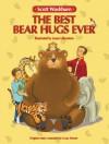 The Best Bear Hugs Ever - Scott Washburn