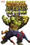 Marvel Zombies Return - Fred Van Lente, David Wellington, Jonathan Maberry, Nick Dragotta
