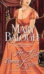 At Last Comes Love - Mary Balogh