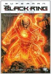 Superman: The Black Ring Vol. 1 - Paul Cornell, Pete Woods, Sean Chen