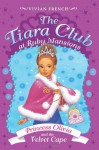 Princess Olivia and the Velvet Cape - Vivian French