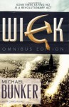 The Wick Omnibus: The Complete Collection - Michael Bunker, Chris Awalt