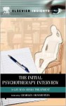 The Initial Psychotherapy Interview: A Gay Man Seeks Treatment - Charles Silverstein