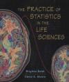 The Practice of Statistics in the Life Sciences: w/Student CD - Brigitte Baldi, David S. Moore