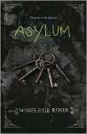 Asylum - Madeleine Roux