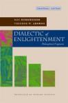 Dialectic of Enlightenment - Max Horkheimer, Theodor W. Adorno, Edmund F.N. Jephcott, Gunzelin Schmid Nörr