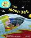 The Moon Jet (Oxford Reading Tree, Read With Biff, Chip And Kipper, Level 4) - Roderick Hunt, Alex Brychta