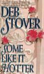 Some Like It Hotter - Deb Stover