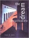 The Dream Encyclopedia - James R. Lewis