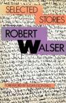 Selected Stories - Robert Walser