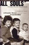 All Souls: A Family Story from Southie - Michael Patrick MacDonald