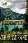 Pearl's Redemption (Irish Western Series) - C.H. Admirand