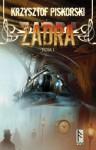 Zadra. Tom 1 - Krzysztof Piskorski